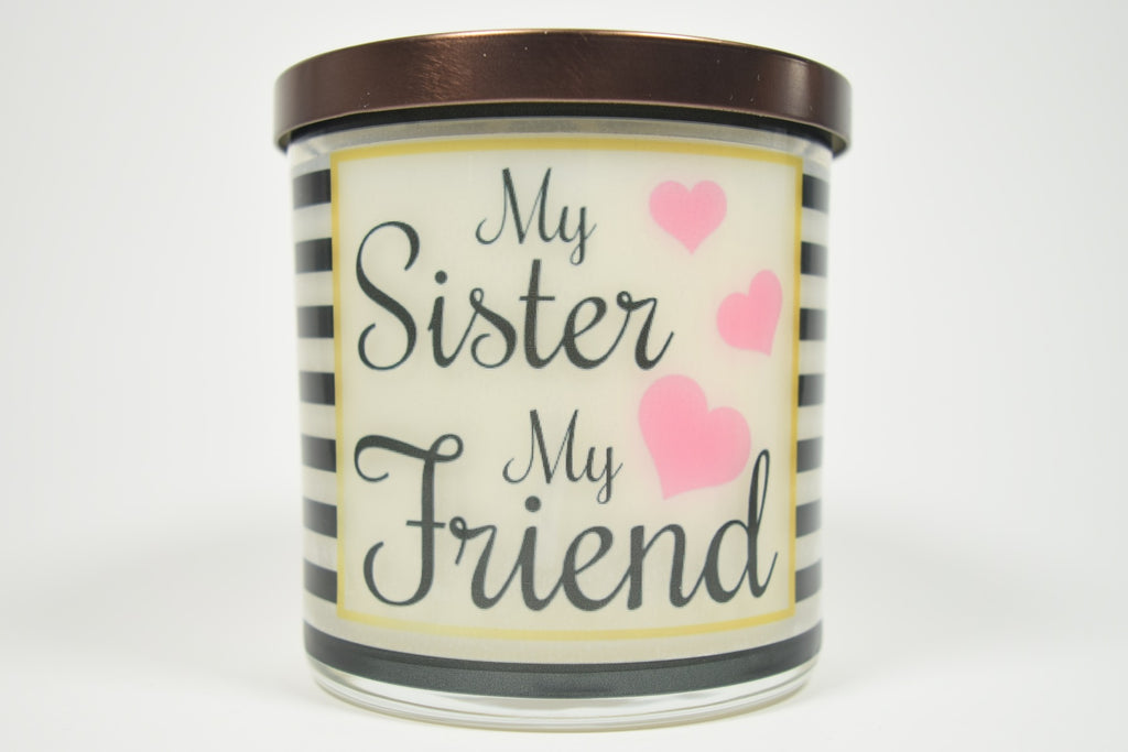 My Sister My Friend Soy Candle