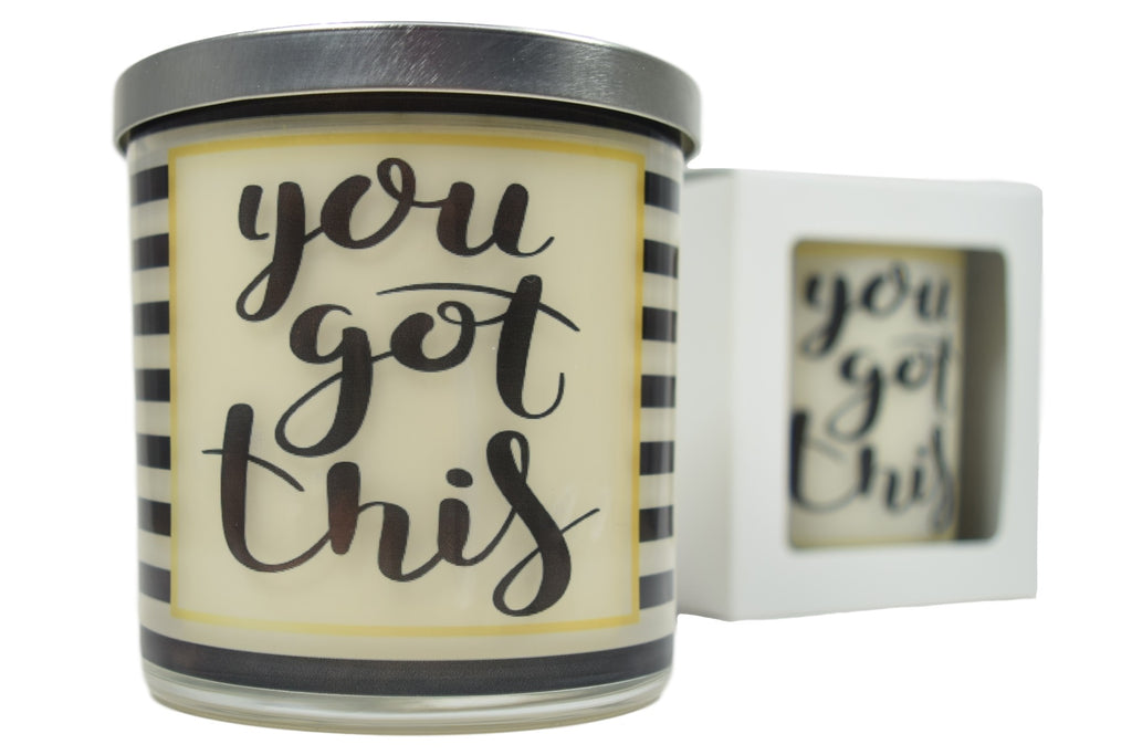 You Got This Soy Candle