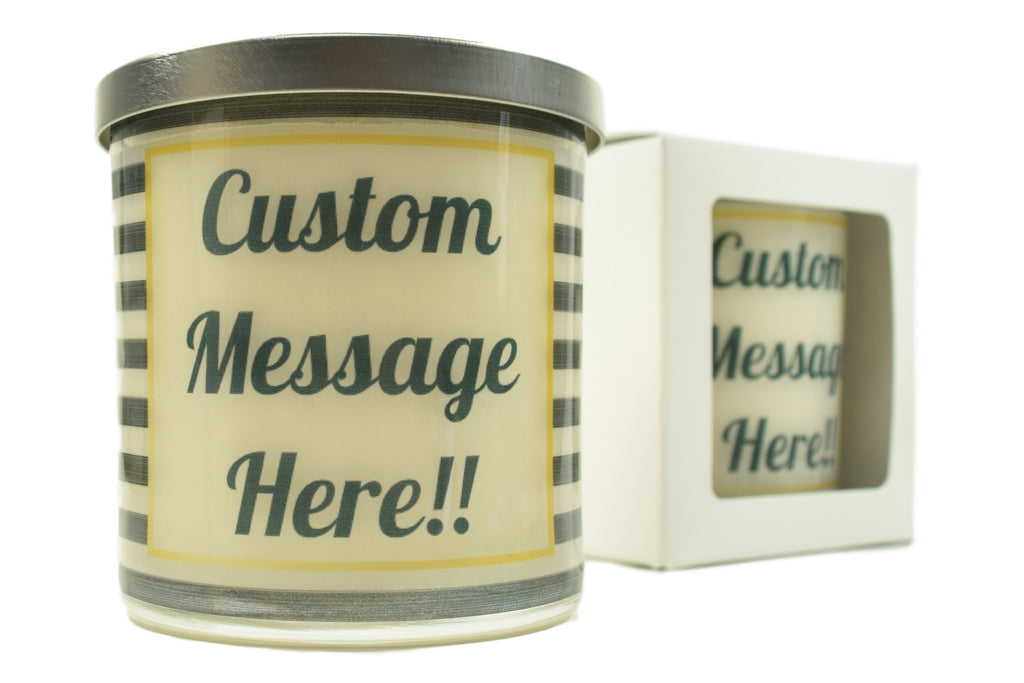 Custom Message Soy Candle