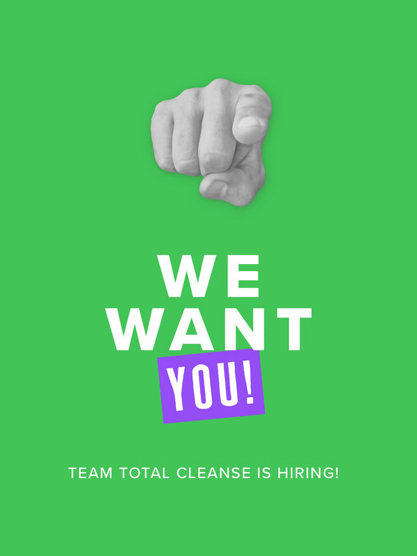 Total Cleanse is Hiring!