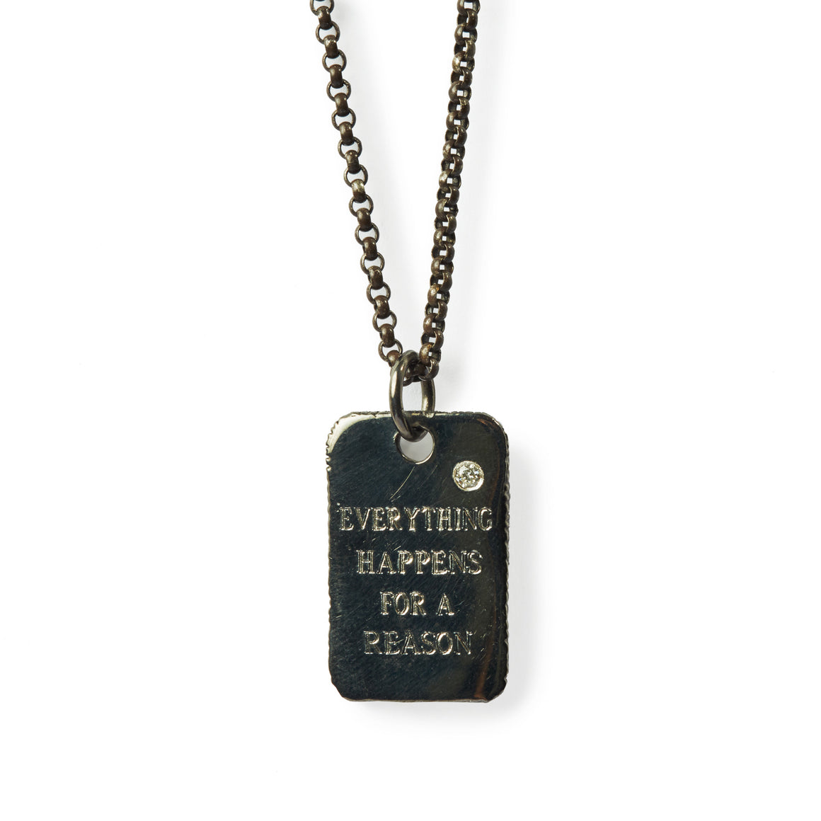 "Silver Dog Tag ""Everything Happens for a Reason"""