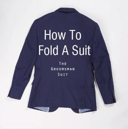 How to Fold a Suit in a Suitcase
