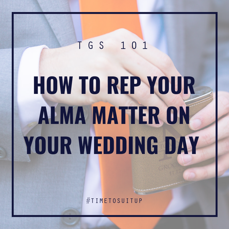 The Groomsman Suit: How To Rep Your Alma Matter On Your Wedding Day