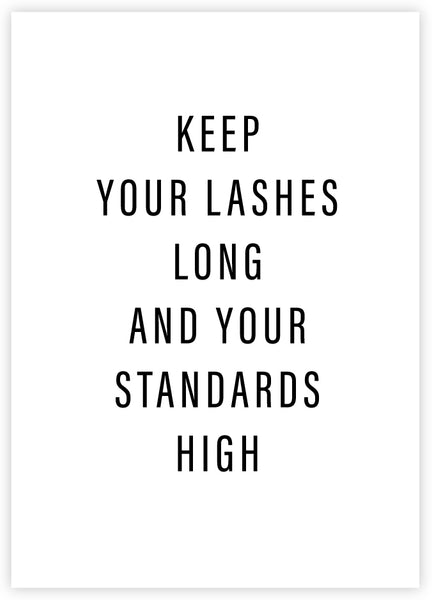 Lashes Long and Standards High