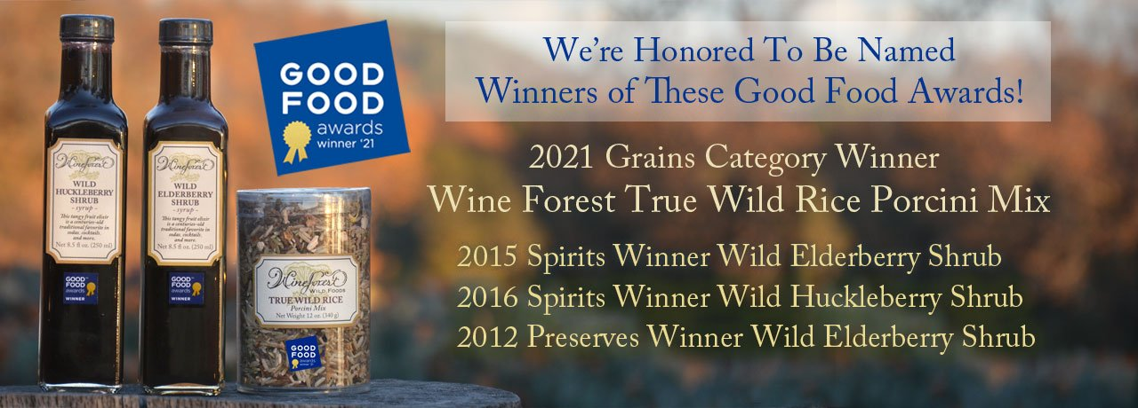 We're honored that our Wine Forest True Wild Rice Porcini Mix has been named 2021 Good Food Award Winner in The Grains Category