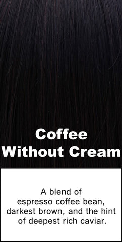 Belle Tress Coffee without Cream