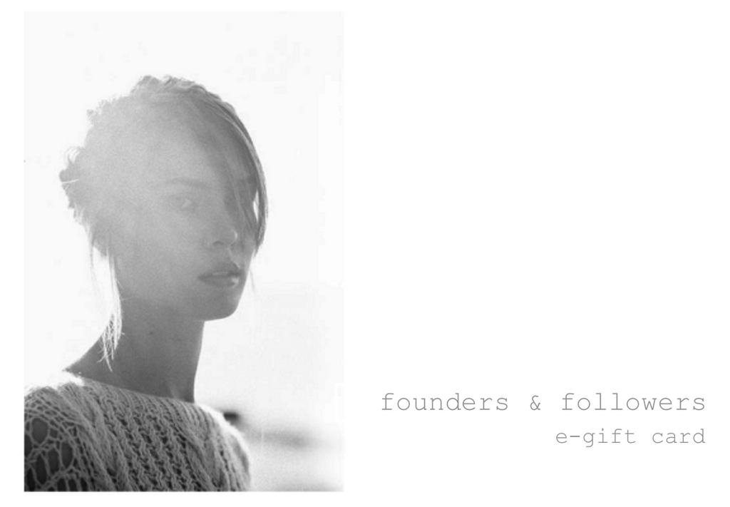 E-Gift Card - Founders & Followers - Founders & Followers