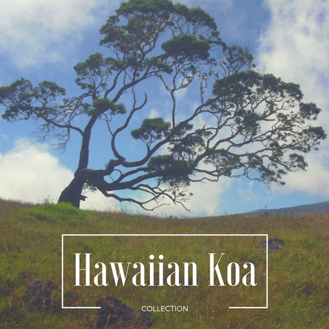 Hawaiian Koa Collection