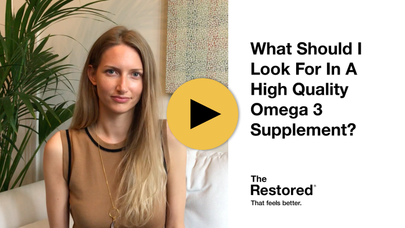 Play Video - The Restored's Resident Nutritional Expert; Chloe, Explains What To Look For In A Very High Quality Omega 3