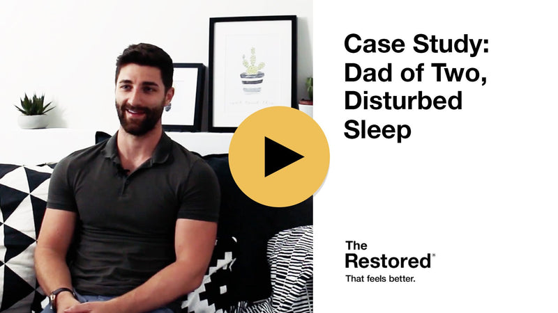 Play Video - How busy father of two, Phil, improved his sleep with The Restored sleep aid