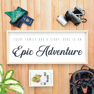 Every Family Has a Story. Ours is an Epic Adventure scale image