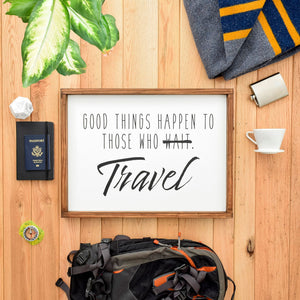 Good Things Happen to Those Who Travel scale image