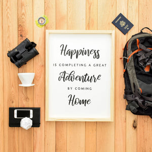 Happiness is Completing a Great Adventure by Coming Home scale image