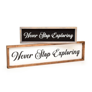 Never Stop Exploring - Framed Travel Decor Sign