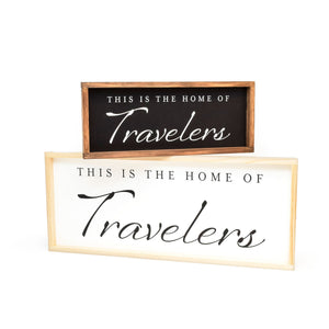 This is the Home of Travelers - Framed Travel Decor Sign