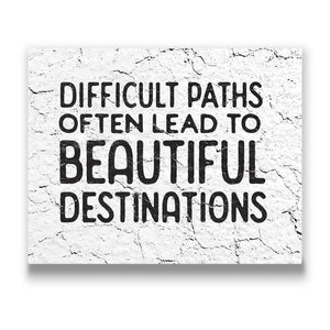 Difficult Paths Travel quote Canvas Art Thumbnail