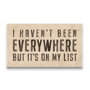 I haven't been everywhere Travel quote Canvas Art Thumbnail