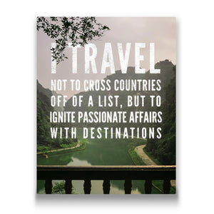 I travel not to cross countries Travel quote Canvas Art Thumbnail
