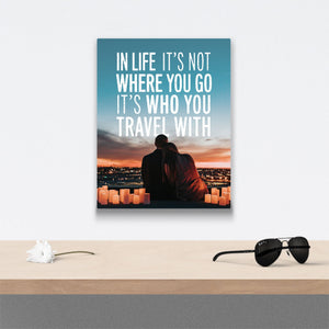 In Life it's not where you go Canvas Art over table with flower and sunglasses