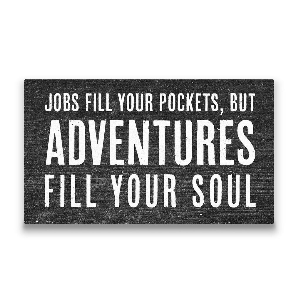 Jobs fill your pockets Travel quote Canvas Art Thumbnail