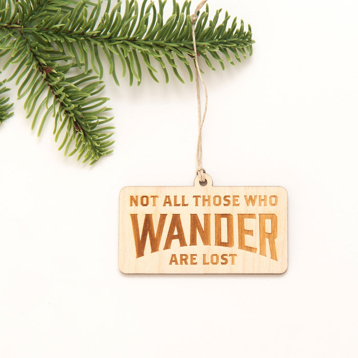 Not All Those Who Wander - Wooden Christmas Ornament