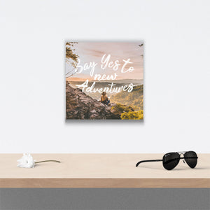 Say yes to new adventures Canvas Art over table with flower and sunglasses