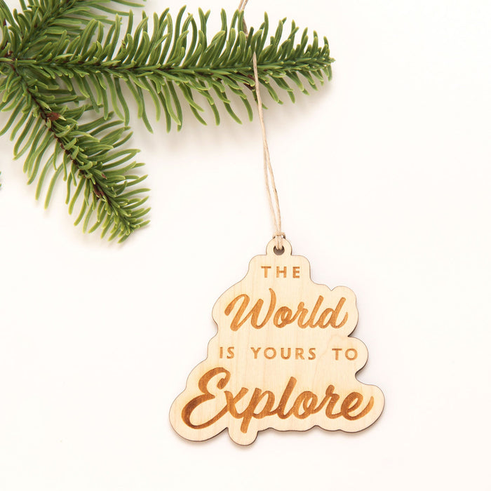The World is Yours to Explore - Wooden Christmas Ornament