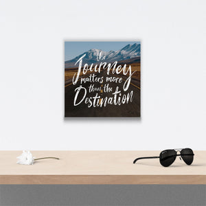 The journey matters more Canvas Art over table with flower and sunglasses