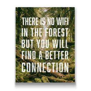 There is no wifi in the forest Travel quote Canvas Art Thumbnail