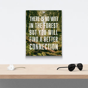 There is no wifi in the forest Canvas Art over table with flower and sunglasses