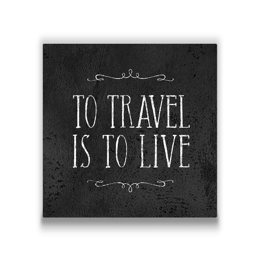 To travel is to live Travel quote Canvas Art Thumbnail