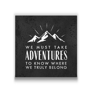 We must take adventures Travel quote Canvas Art Thumbnail
