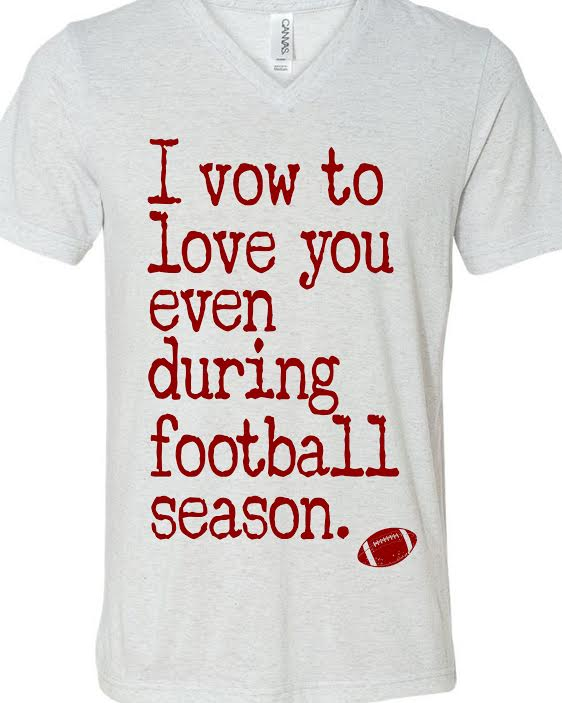 I vow to love you during football season
