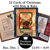Workshop | 12 Cards of Christmas with Kate & Kim
