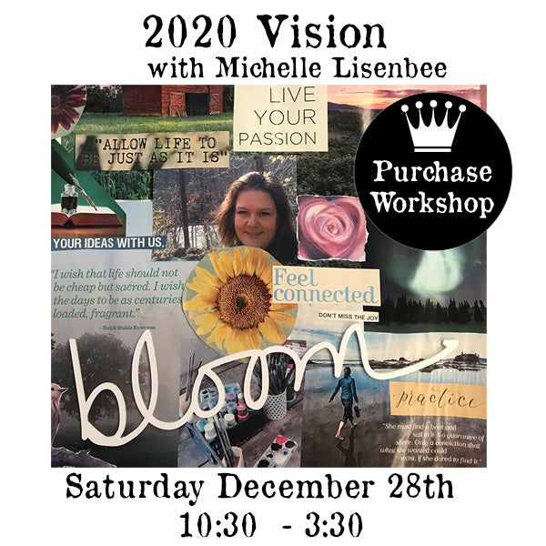 Workshop | 2020 Vision with Michelle Lisenbee