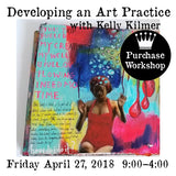 Workshop | In the Studio: Developing an Art Practice with Kelly Kilmer