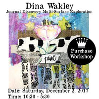 Workshop | Dina Wakley - Journal Discovery  Multi-Surface Exploration