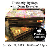 Workshop | Distinctly Dyalogs with Dyan Reaveley