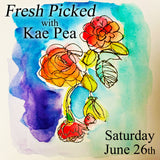 """Fresh Picked Foamies"" with Kae Pea - Saturday, June 26th"