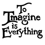 "Mary Engelbreit | ME7681H - ""To Imagine is Everything"" - Rubber Art Stamp"