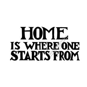 "Mary Engelbreit | ME7704H - ""Home is Where One Starts From"" - Rubber Art Stamp"