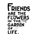 "Mary Engelbreit | ME7712H - ""Friends are the Flowers"" - Rubber Art Stamp"