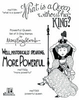 Mary Engelbreit |  Powerful Queen Stamp Set