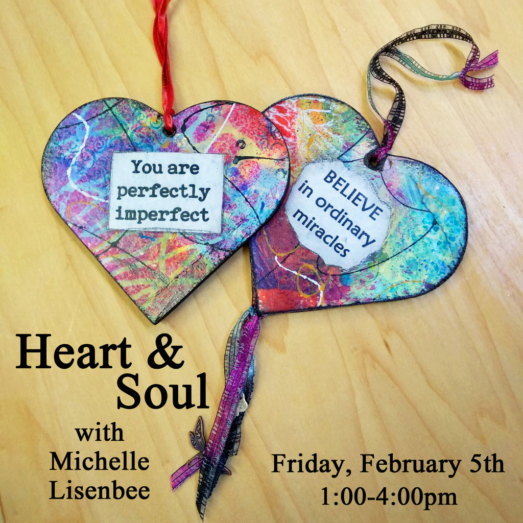 """Heart & Soul"" with Michelle Lisenbee - Friday, February 5th"