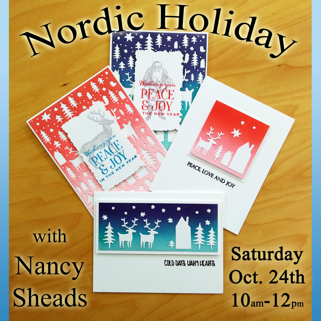 Nordic Holiday with Nancy Sheads- Saturday, Oct. 24th