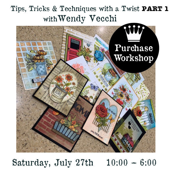 Workshop |  Tips, Tricks & Techniques with a Twist Part 1 with Wendy Vecchi