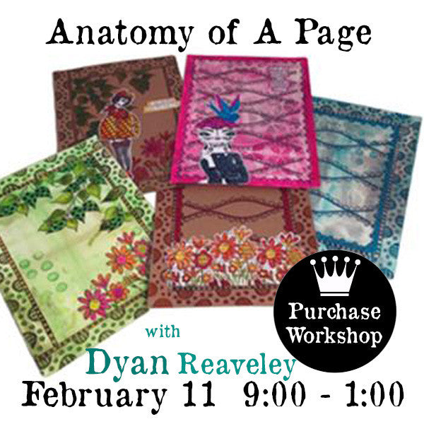 Workshop | Anatomy of A Page w/Dyan Reaveley