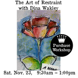 Workshop | The Art of Restraint with Dina Wakley