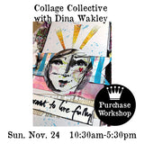 Workshop | Collage Collective with Dina Wakley