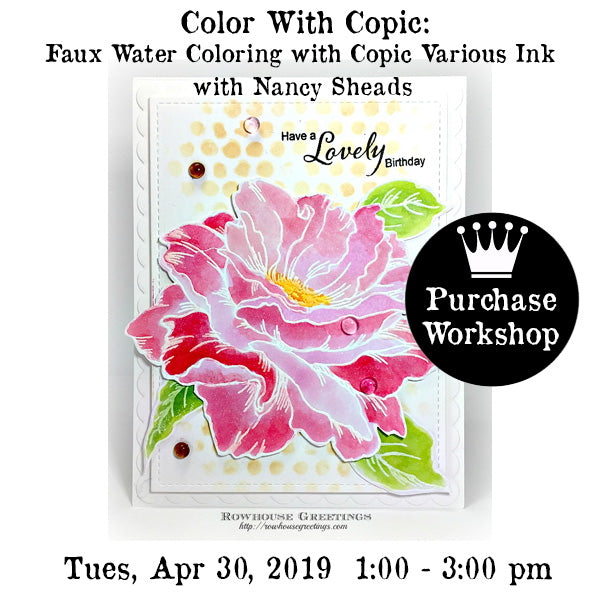 Workshop | Faux Water Coloring with Copic Various Inks | Nancy Sheads